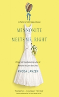 Mennonite Meets Mr. Right