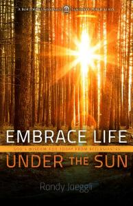 Embrace Life Under the Sun