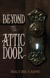 Beyond the Attic Door