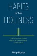 Habits for Our Holiness