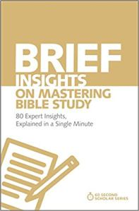 Brief Insights on Mastering Bible Study | Evangelical Church Library